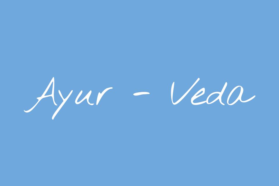 Ayurveda: Pronunciation, Meaning + Relevance